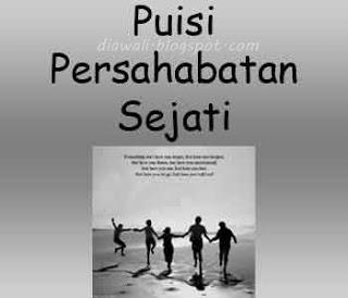 Puisi persahabatan sejati terbaru 2013 adalah kata kata dalam bentuk puisi bertema persahabatan sejati yang tidak dipisahkan karena kata mutiara persahabatan.